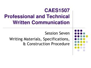 CAES1507 Professional and Technical Written Communication