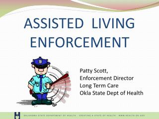 ASSISTED  LIVING  ENFORCEMENT