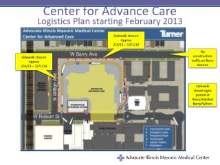 Center for Advance Care Logistics Plan s tarting February 2013