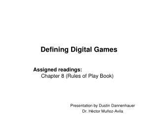 Defining Digital Games