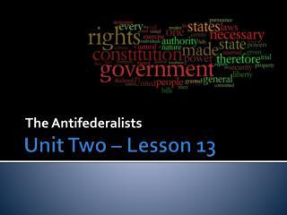 Unit Two – Lesson 13