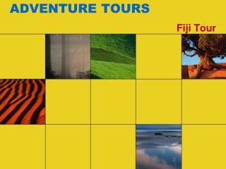 ADVENTURE TOURS