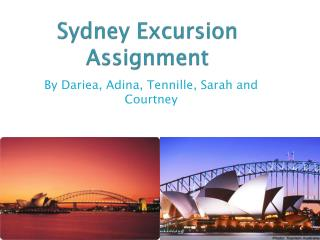 Sydney Excursion Assignment