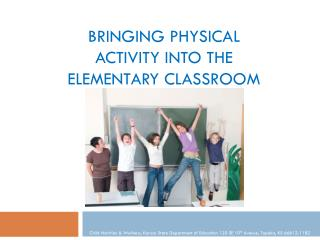 Bringing Physical Activity into the Elementary Classroom