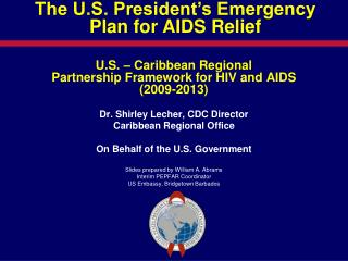 U.S. – Caribbean Regional Partnership Framework for HIV and AIDS (2009-2013)