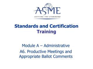 Standards and Certification  Training
