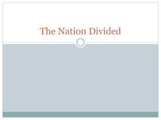 The Nation Divided