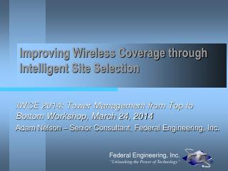 Improving Wireless Coverage through Intelligent Site Selection