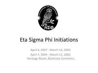 Eta Sigma Phi  Initiations