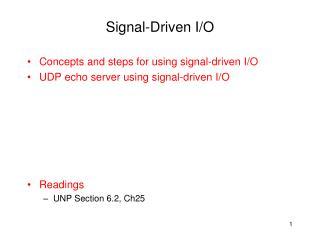 Signal-Driven I/O