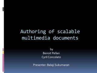 Authoring of scalable multimedia documents
