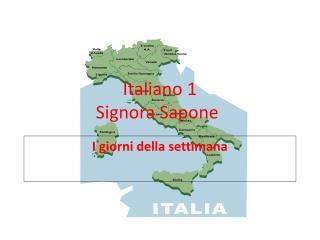 Italiano  1 Signora  Sapone