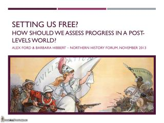 Setting us free? How should we assess progress in a post-levels world?