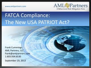 FATCA Compliance:  The New USA PATRIOT Act?
