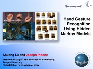 Hand Gesture Recognition Using Hidden  Markov  Models