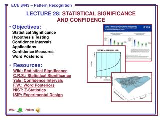 LECTURE  28:  STATISTICAL SIGNIFICANCE  AND CONFIDENCE