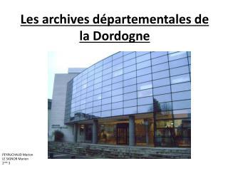 Les archives départementales de la Dordogne
