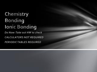 Chemistry Bonding Ionic Bonding