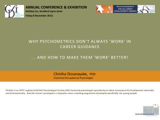 Why Psychometrics don't always 'work' in Career Guidance  . .. and how to make them 'work' better!