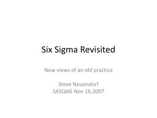 Six Sigma Revisited