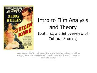 Intro to Film Analysis and Theory (but first, a brief overview of Cultural Studies)