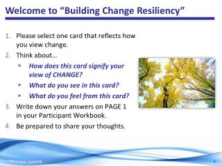 Please select one card that reflects how you view change.  Think  about…