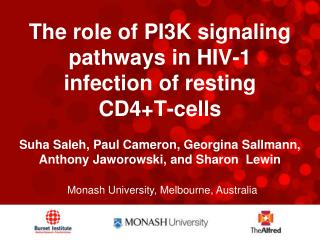 The role of PI3K signaling pathways in HIV-1 infection of resting CD4+T-cells