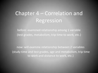 Chapter 4 – Correlation and Regression