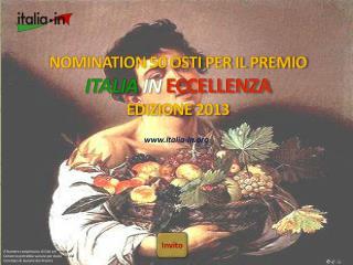 NOMINATION  50  OSTI PER IL PREMIO ITALIA  IN  ECCELLENZA  EDIZIONE 2013