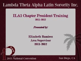 ILA1 Chapter President Training 2011-2012