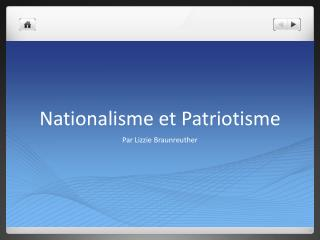 Nationalisme et Patriotisme