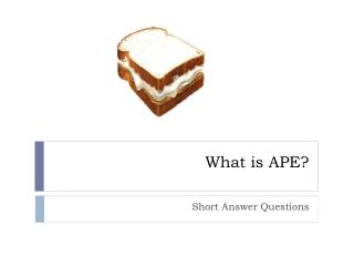 What is APE?