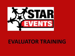 EVALUATOR TRAINING