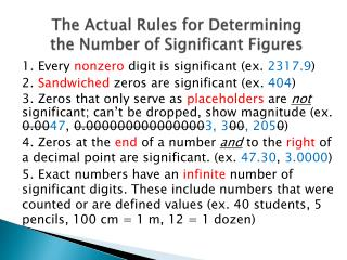 The Actual Rules for Determining the Number of Significant Figures