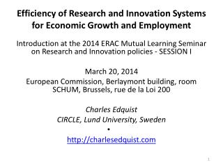 Efficiency  of Research and Innovation Systems for Economic Growth and Employment