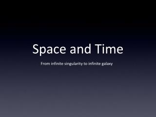 Space and Time