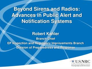 Robert Kahler Branch Chief EP Inspection and Regulatory Improvements Branch