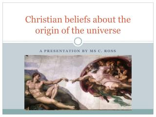 Christian beliefs about the origin of the universe