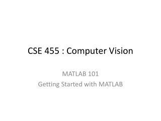 CSE 455 : Computer Vision