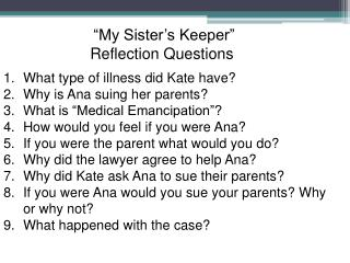 "What type of illness did Kate have? Why is Ana suing her parents? What is ""Medical Emancipation""?"