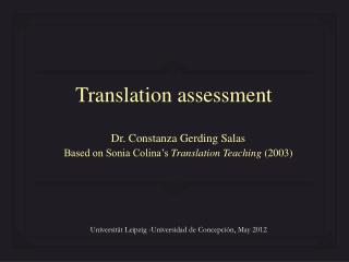 Dr. Constanza  Gerding Salas Based on Sonia Colina's  Translation Teaching  (2003 )