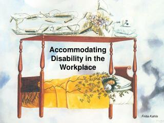 Accommodating Disability in the Workplace