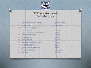 SIT Committee Agenda, December 3, 2012