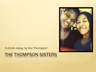 The Thompson Sisters