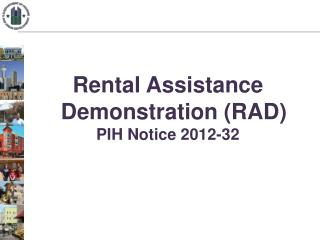 Rental Assistance Demonstration (RAD) PIH Notice 2012-32