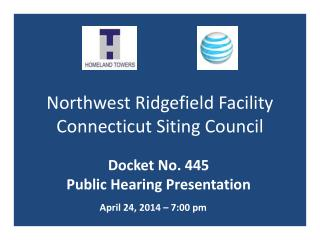 Northwest Ridgefield Facility Connecticut  Siting  Council