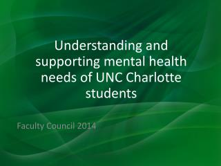 Understanding and supporting mental health needs of UNC Charlotte students