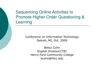 Sequencing Online Activities to Promote Higher-Order Questioning