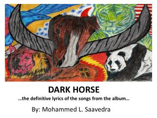 DARK HORSE  …the definitive lyrics of the songs from the album…
