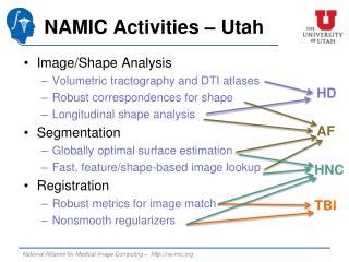 NAMIC Activities  –Utah